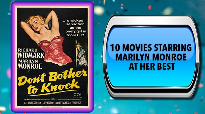 10 Movies Starring Marilyn Monroe at Her Best