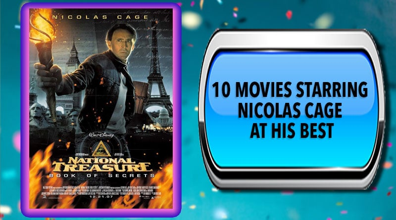 10 Movies Starring Nicolas Cage at His Best