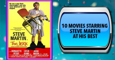 10 Movies Starring Steve Martin at His Best