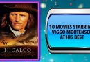 10 Movies Starring Viggo Mortensen at His Best