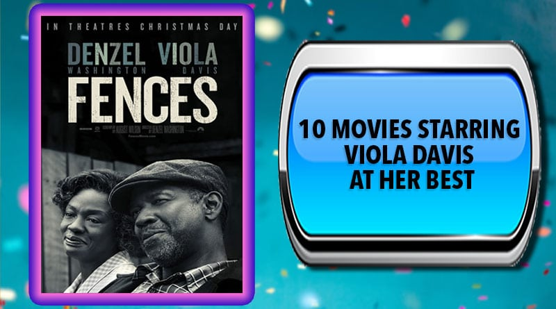 10 Movies Starring Viola Davis at Her Best