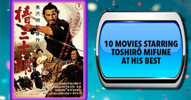 10 Movies Starring Toshirô Mifune at His Best