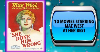 10 Movies Starring Mae West at Her Best