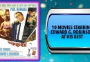 10 Movies Starring Edward G. Robinson at His Best