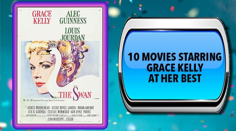 10 Movies Starring Grace Kelly at Her Best