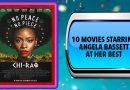 10 Movies Starring Angela Bassett at Her Best