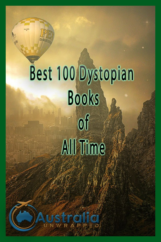 Best 100 Dystopian Books of All Time