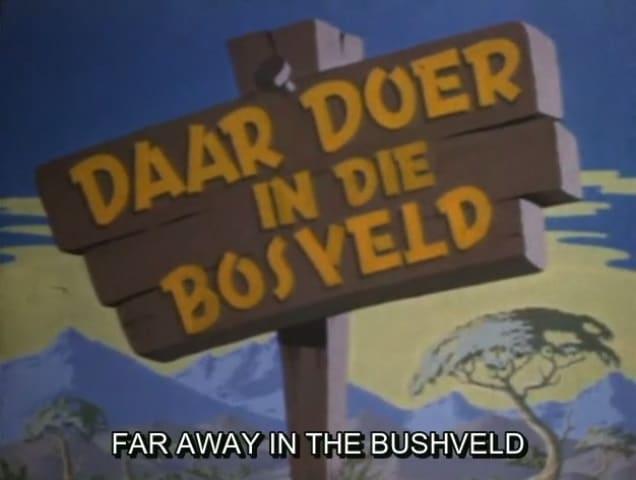 Daar Doer in die Bosveld (1951)