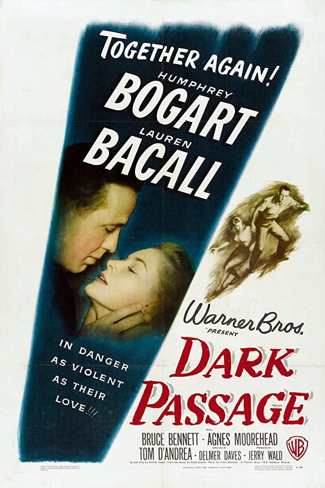 Dark Passage (1947)