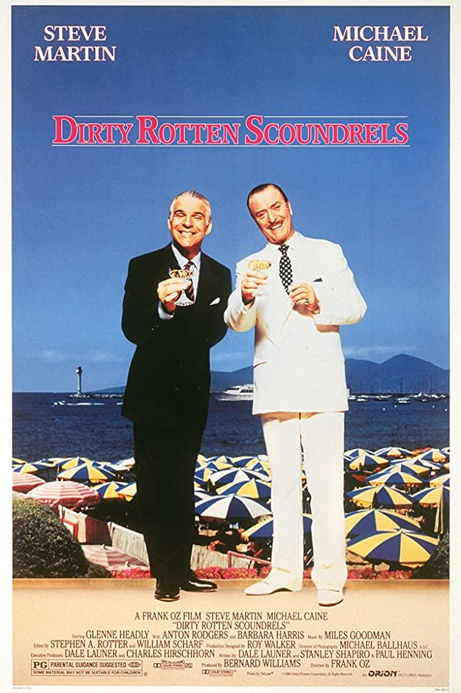 Dirty Rotten Scoundrels (1988)