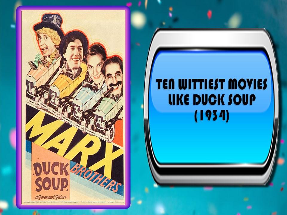Ten Wittiest Movies Like Duck Soup (1933)