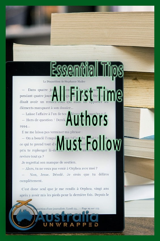 Essential Tips All First Time Authors Must Follow