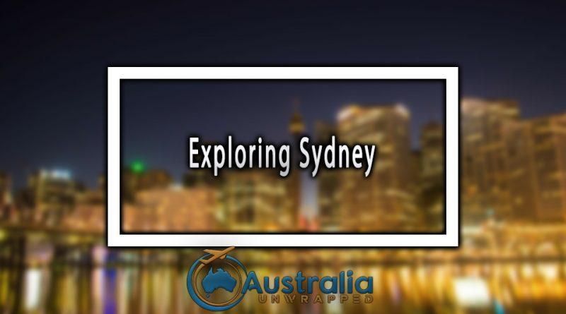 Exploring Sydney