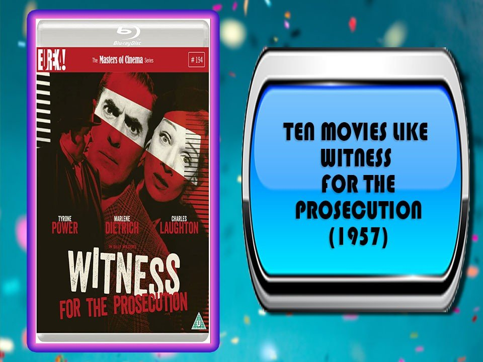 Ten Movies Like Witness for the Prosecution (1957)