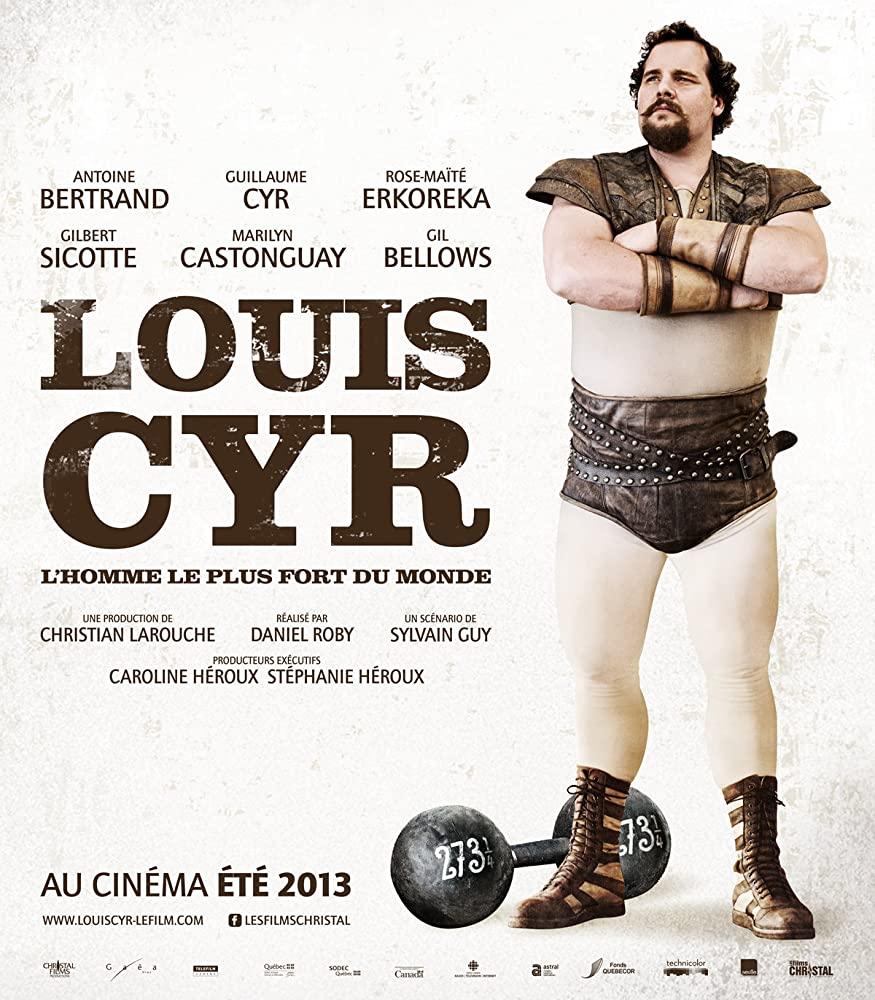 Louis Cyr (2013)