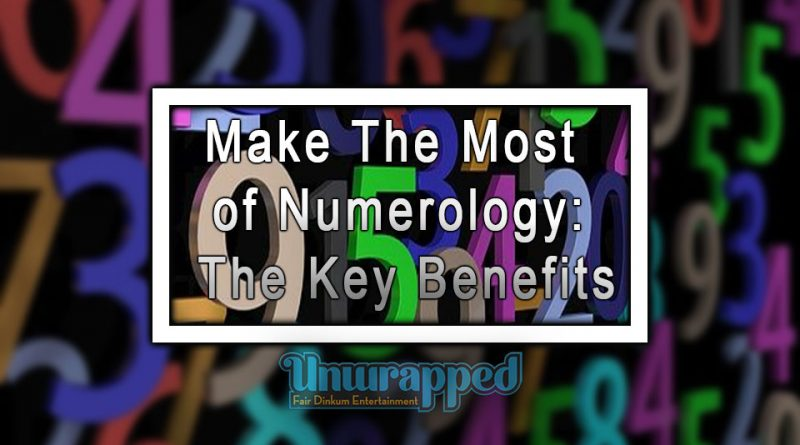Make The Most of Numerology The Key Benefits