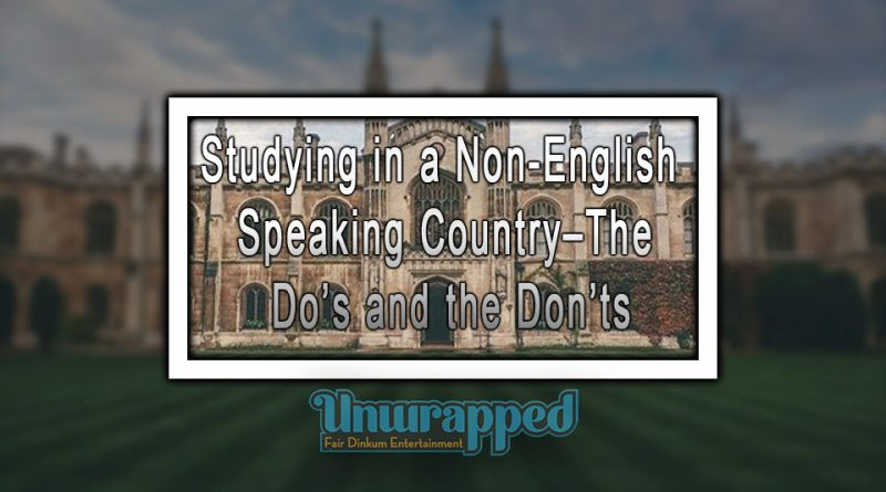 Studying in a Non-English speaking Country–The Do's and the Don'ts