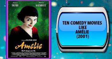 Ten Comedy Movies Like Amélie (2001)