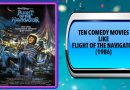 Ten Comedy Movies Like Flight of the Navigator (1986)