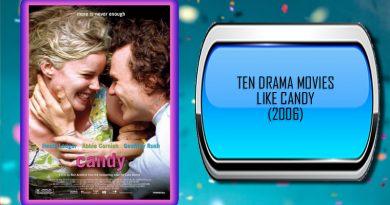 Ten Drama Movies Like Candy (2006)