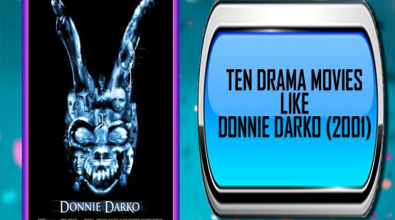 Ten Drama Movies Like Donnie Darko (2001)