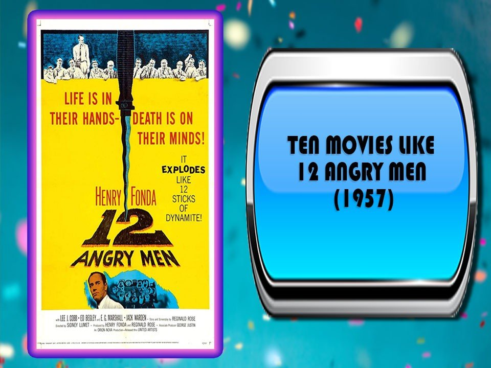Ten Movies Like 12 Angry Men (1957)