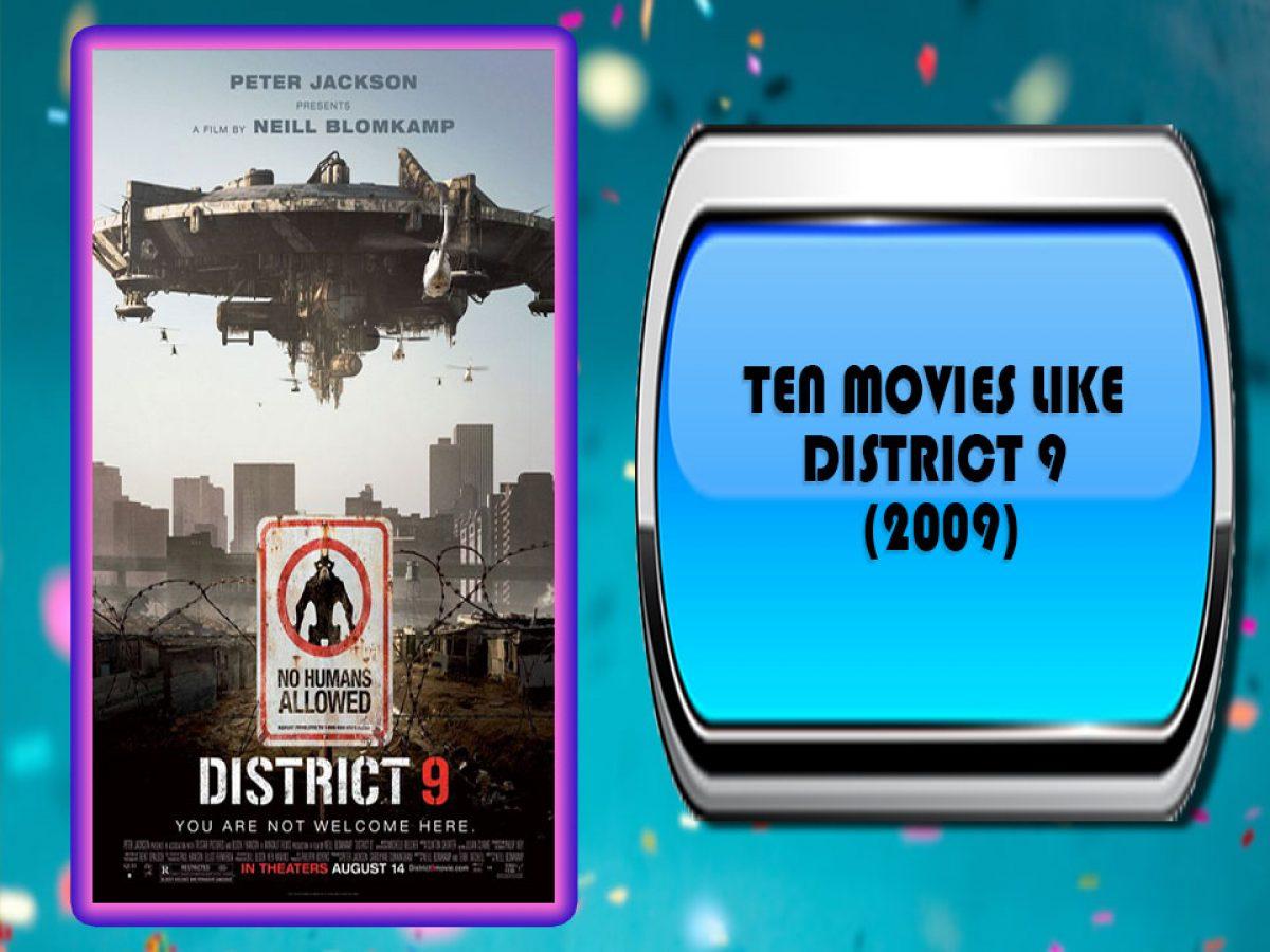 Ten Movies Like District 9 2009 Australia Unwrapped
