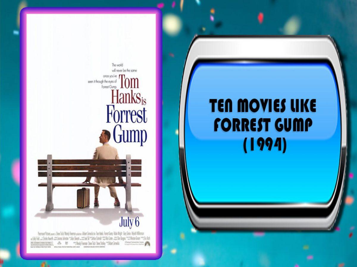 Ten Movies Like Forrest Gump 1994 Australia Unwrapped