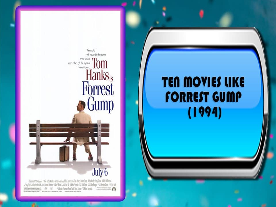 Ten Movies Like Forrest Gump (1994)
