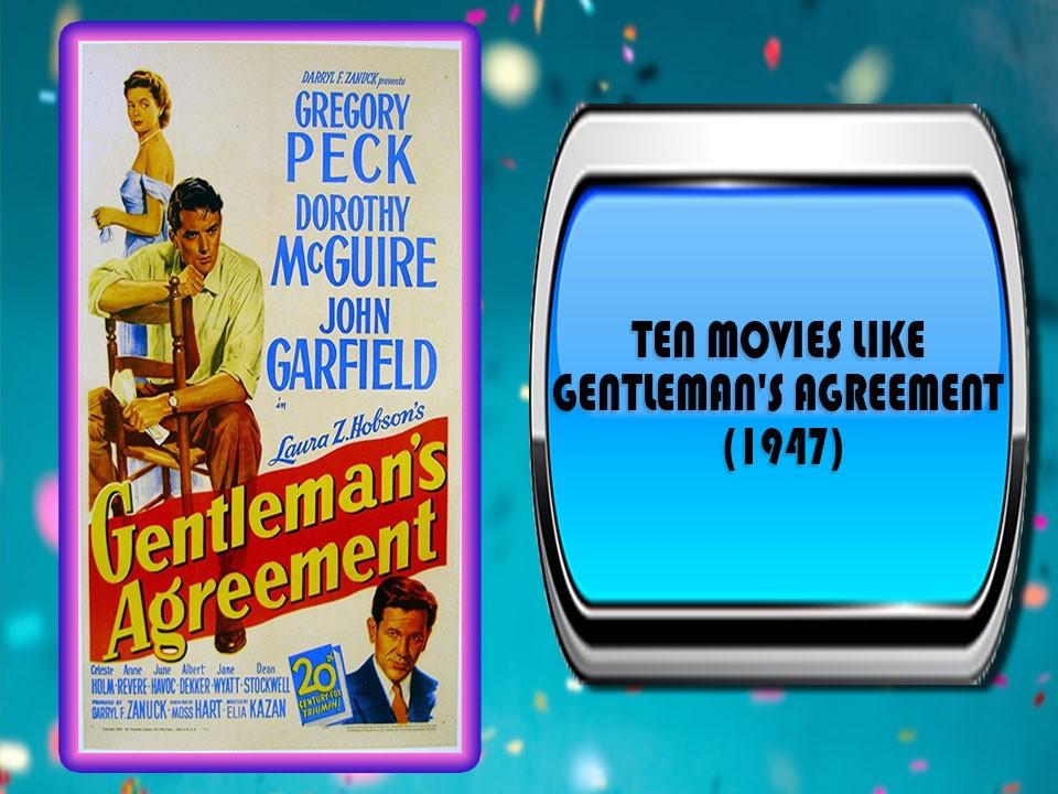Ten Movies Like Gentleman's Agreement (1947)