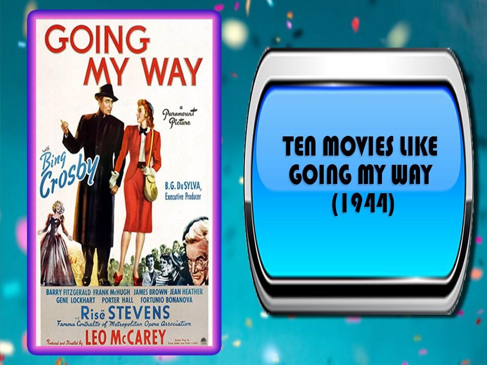 Ten Movies Like Going My Way (1944)
