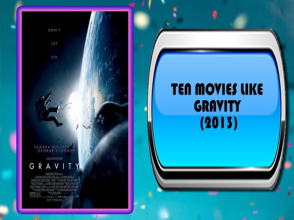 Ten Movies Like Gravity (2013)