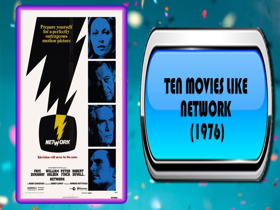 Ten Movies Like Network (1976)