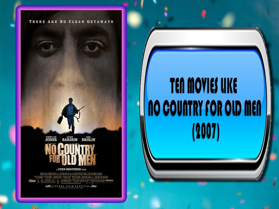 Ten Movies Like No Country for Old Men (2007)