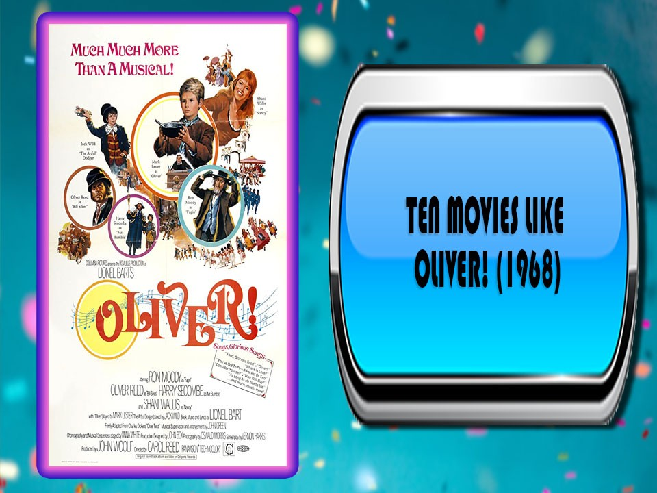 Ten Movies Like Oliver! (1968)