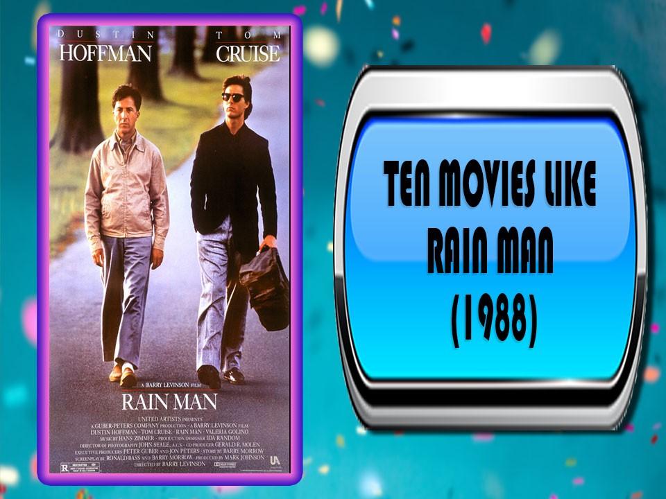Ten Movies Like Rain Man (1988)