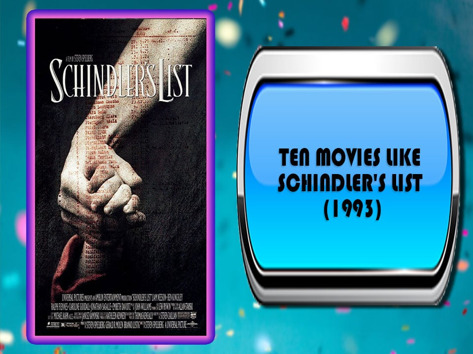 Ten Movies Like Schindler's List (1993)