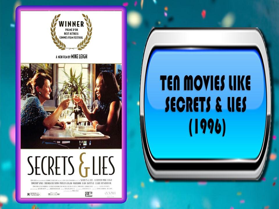 Ten Movies Like Secrets & Lies (1996)