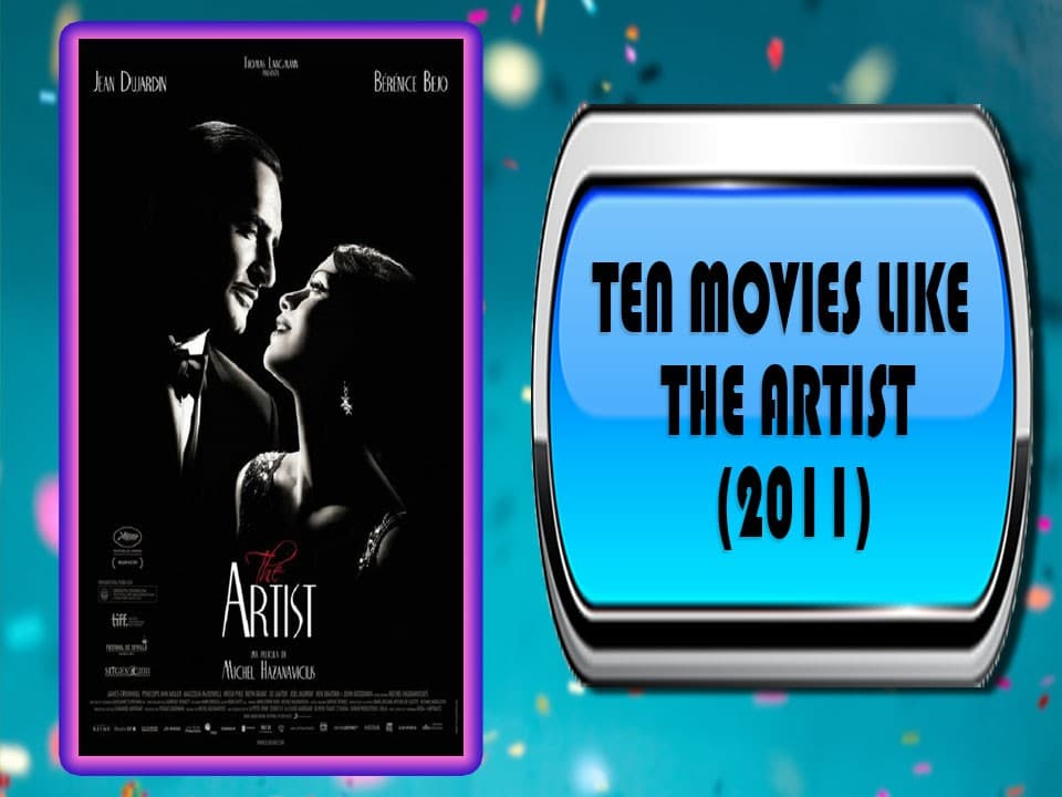 Ten Movies Like The Artist (2011)