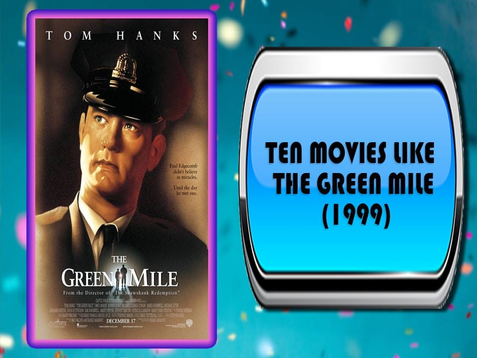Ten Movies Like The Green Mile (1999)