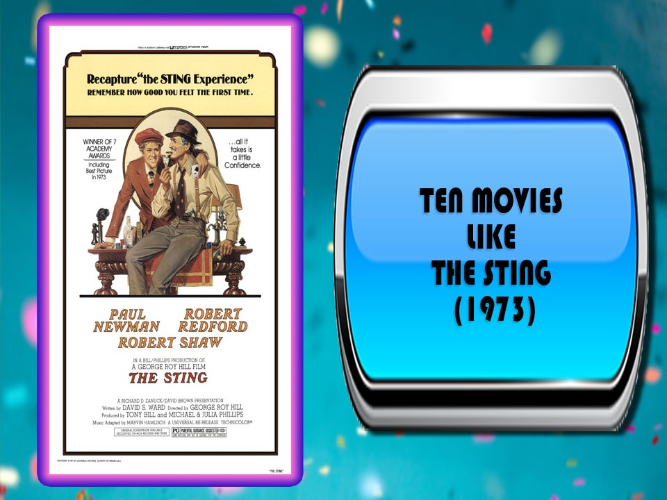 Ten Movies Like The Sting (1973)