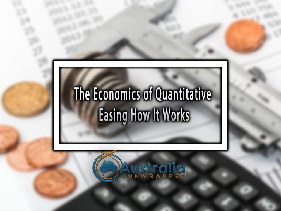 The Economics of Quantitative Easing How It Works