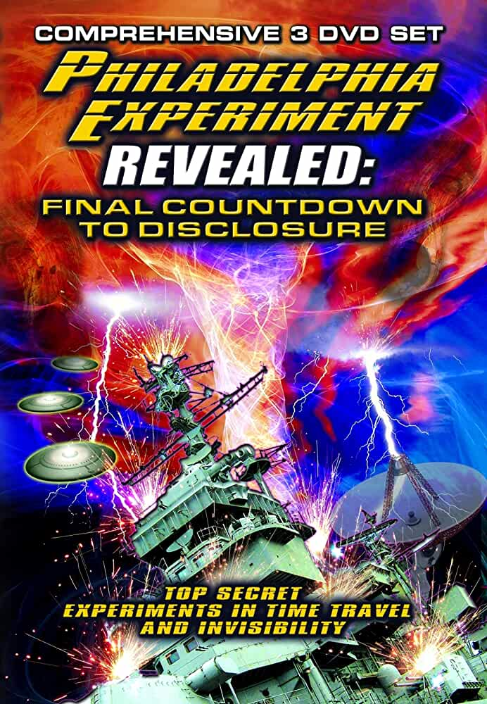 The Philadelphia Experiment Revealed: Final Countdown to Disclosure from the Area 51 Archives (2012)