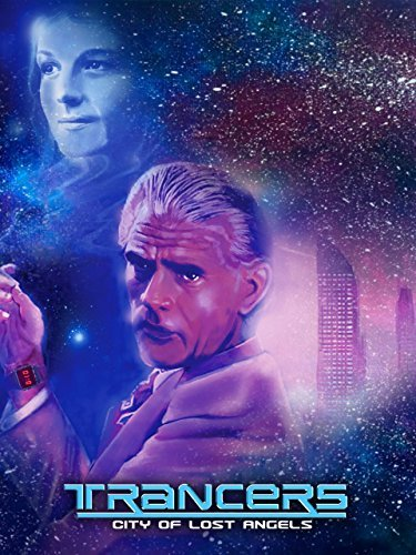 Trancers: City of Lost Angels (1988)