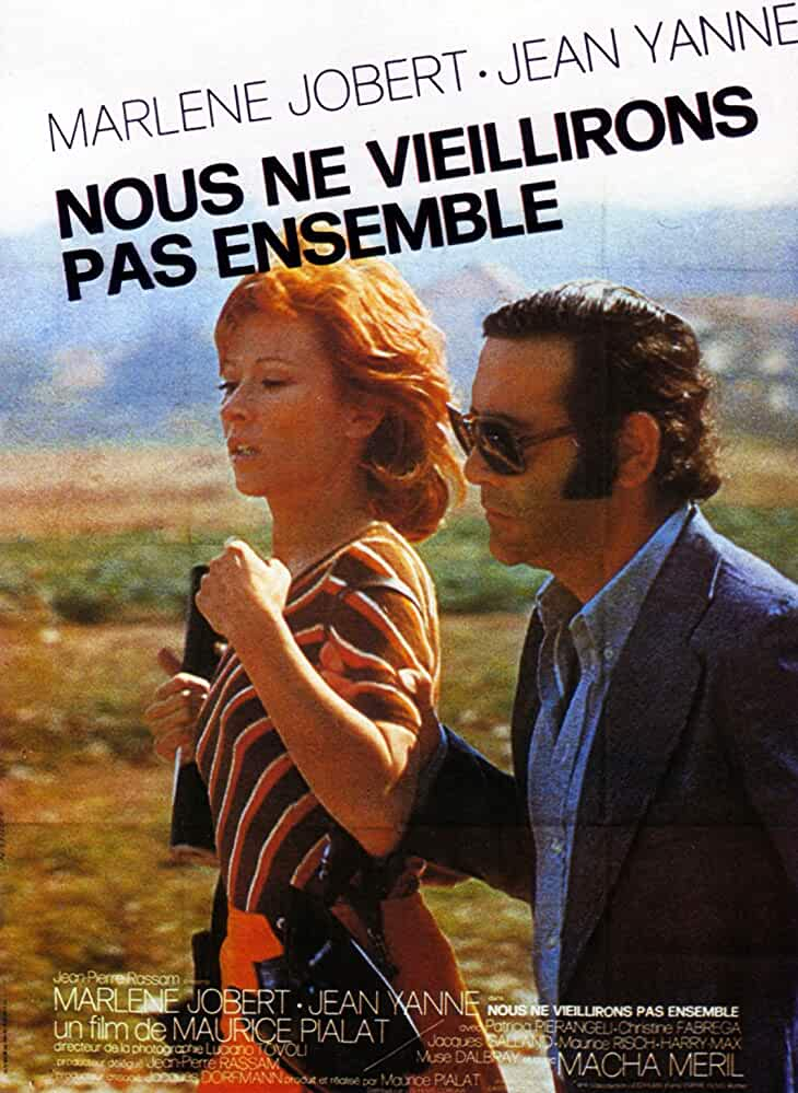 We Won't Grow Old Together (1972)