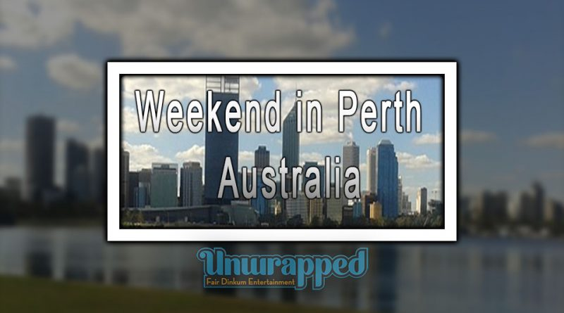 Weekend in Perth - Australia