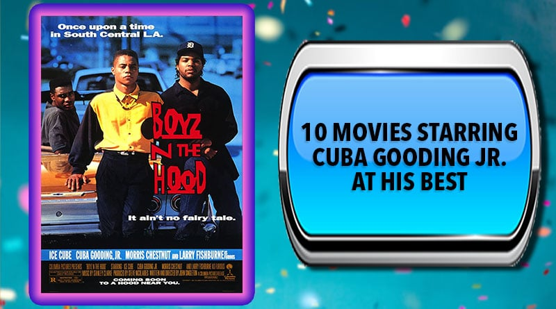 10 Movies Starring Cuba Gooding Jr. at His Best