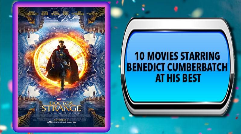 10 Movies Starring Benedict Cumberbatch at His Best