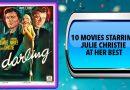 10 Movies Starring Julie Christie at Her Best