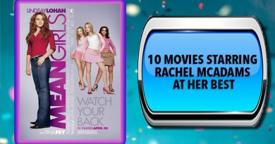 10 Movies Starring Rachel McAdams at Her Best